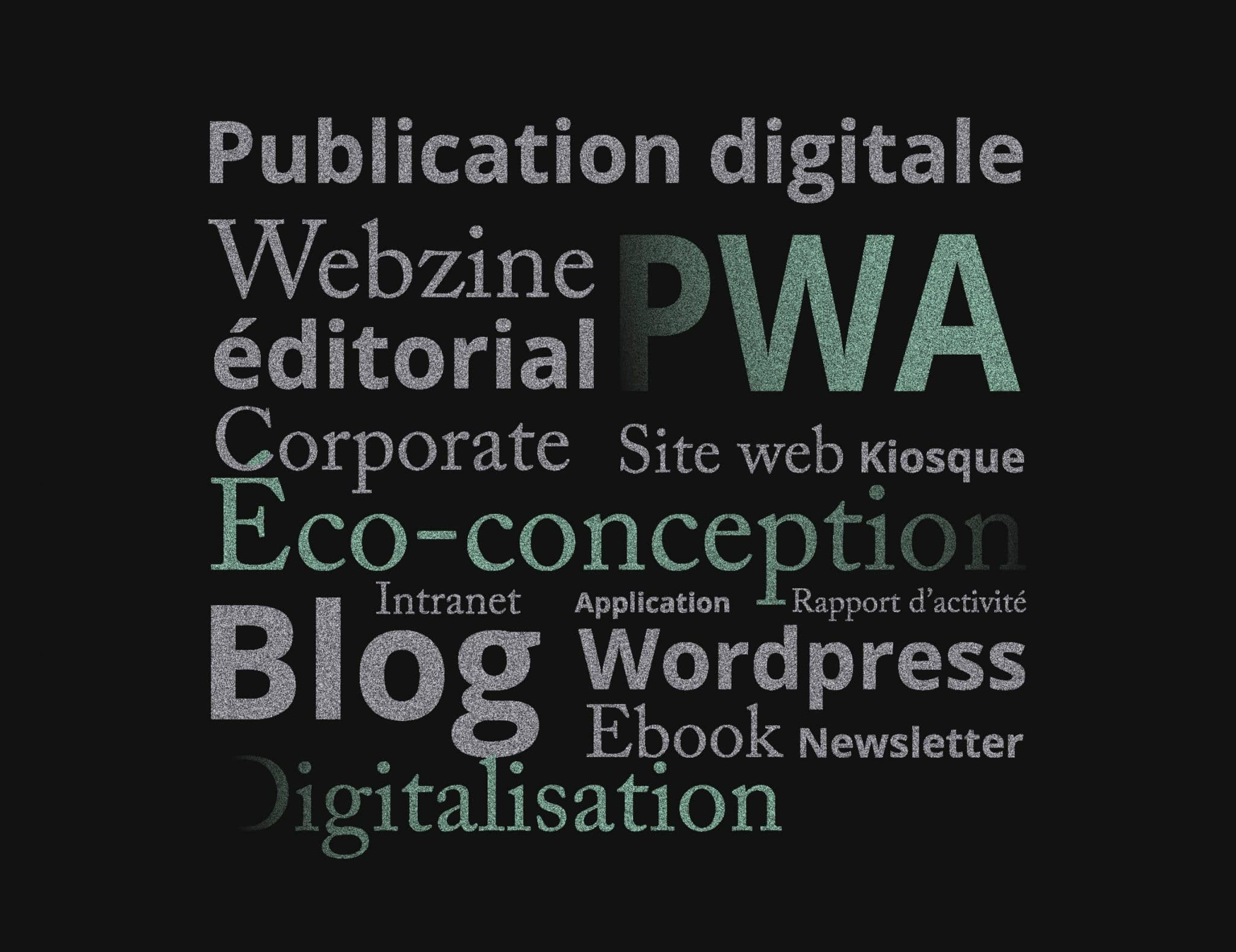 Publication digitale, Webzine, PWA, éditorial, Eco-conception, Application, Extranet, Intranet, Rapport d'activité, WordPress, Blog, Ebook, digitalisation
